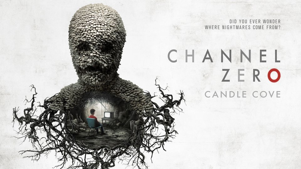 Channel Zero: Candle Cove (Syfy)