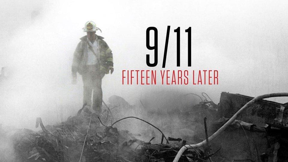 9/11: Fifteen Years Later - CNN