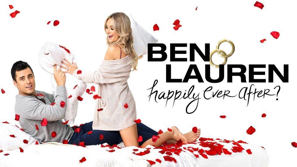 Ben & Lauren: Happily Ever After? (Freeform)