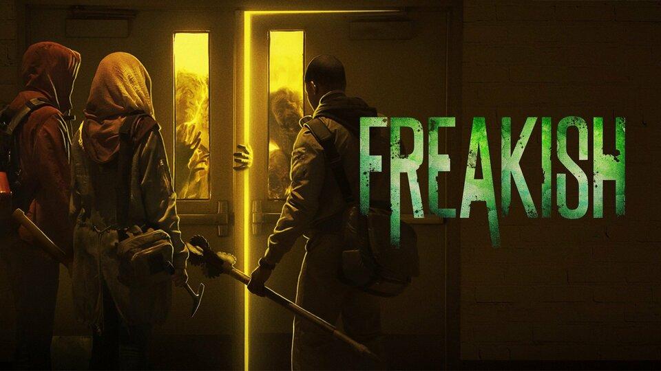 Freakish - Hulu