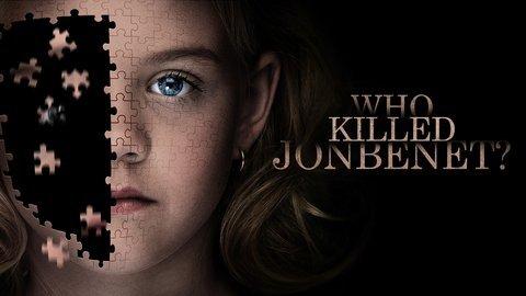 Who Killed JonBenét? - Lifetime