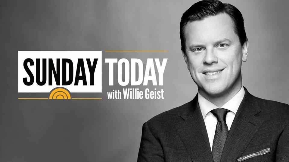 Sunday Today With Willie Geist - NBC