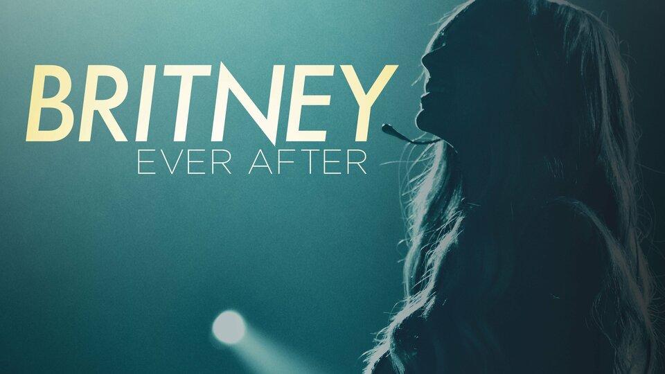 Britney Ever After - Lifetime