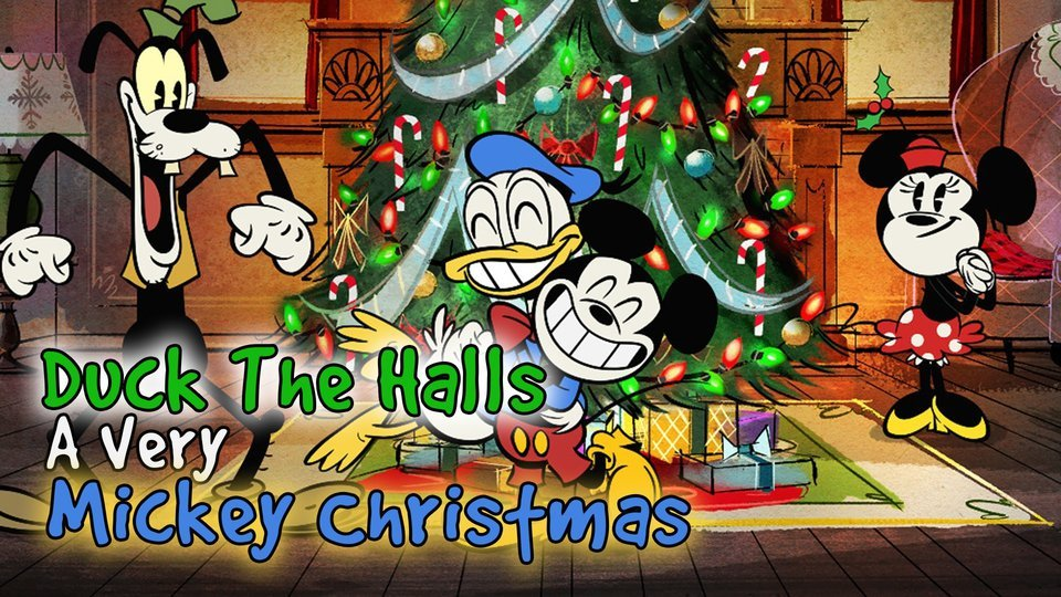 Duck the Halls: A Mickey Mouse Christmas Special - Disney Channel