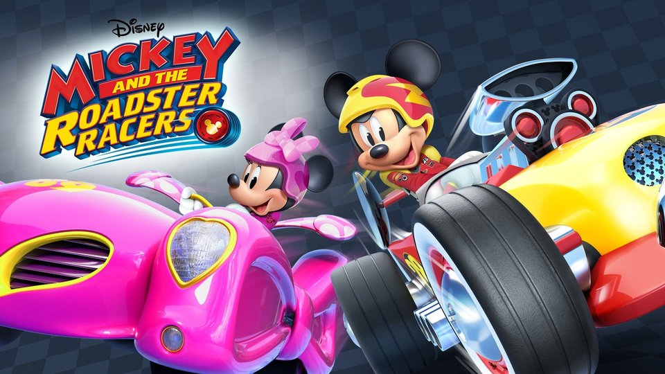 Mickey and the Roadster Racers (Disney Channel)
