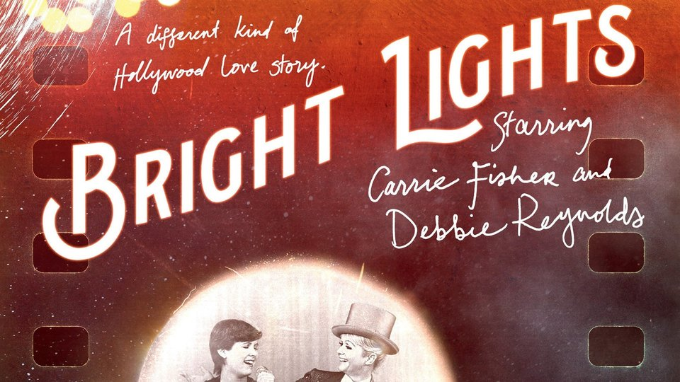 Bright Lights: Starring Carrie Fisher and Debbie Reynolds - HBO