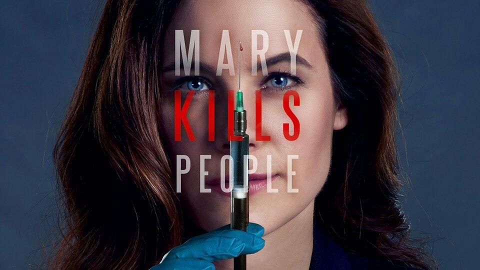 Mary Kills People - Lifetime
