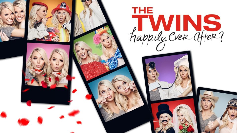 The Twins: Happily Ever After? - Freeform