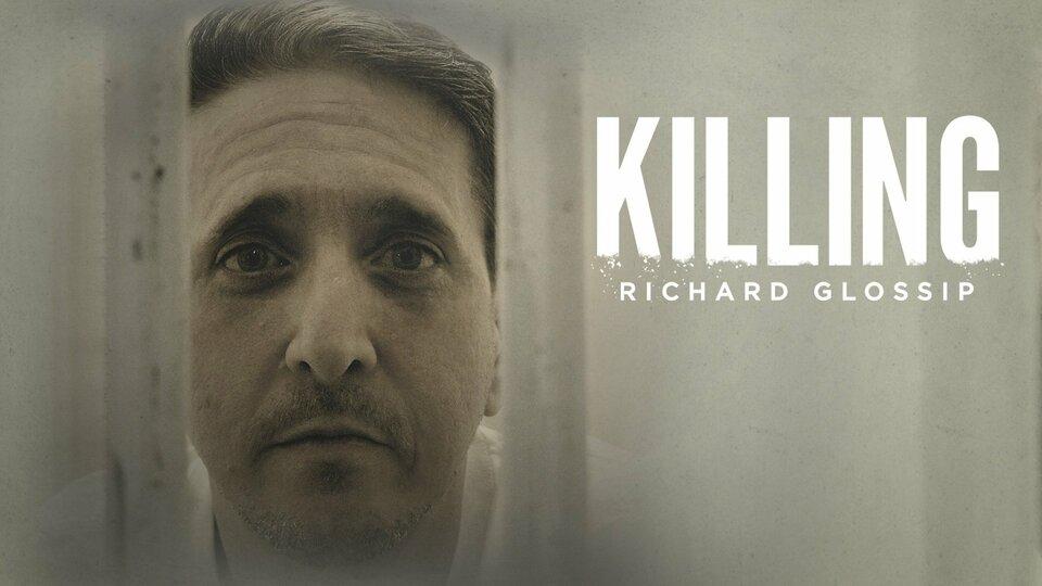 Killing Richard Glossip - Investigation Discovery
