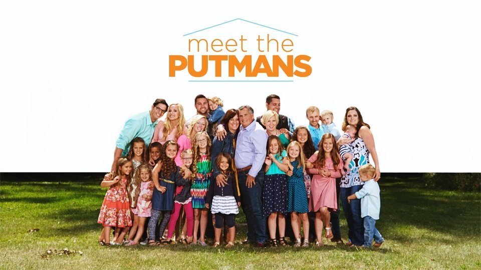 Meet the Putmans (TLC)