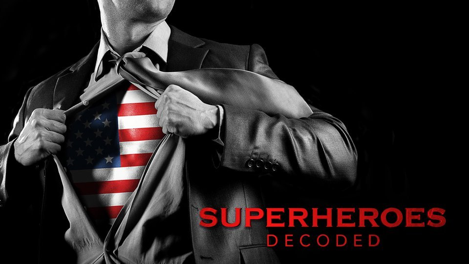 Superheroes Decoded (History Channel)