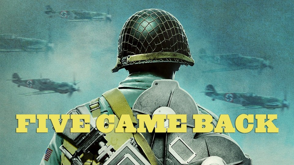 Five Came Back - Netflix