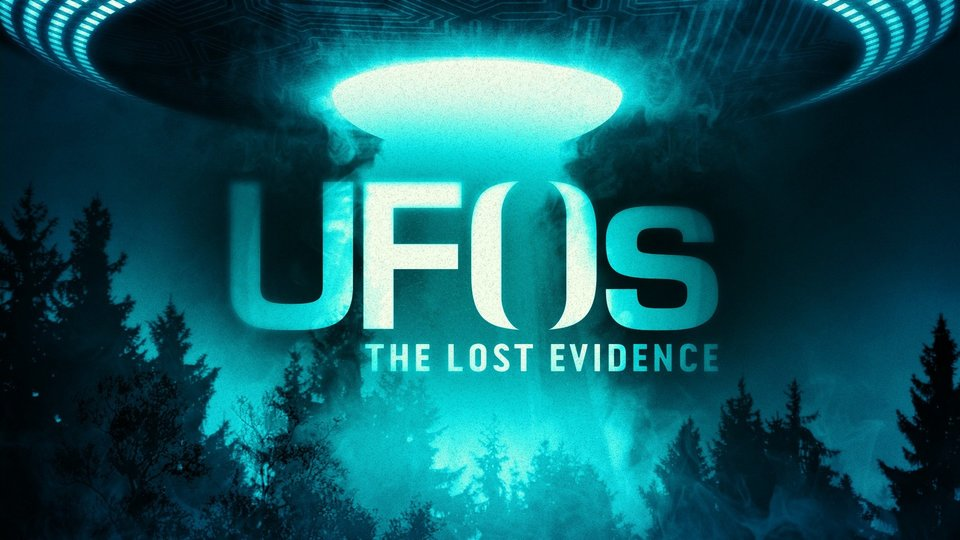 UFOs: The Lost Evidence - Travel Channel