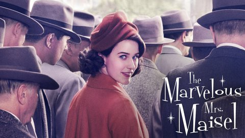 The Marvelous Mrs. Maisel - Amazon Prime Video