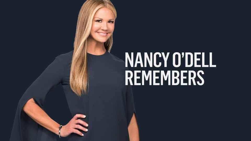 Nancy O'Dell Remembers (Reelz)