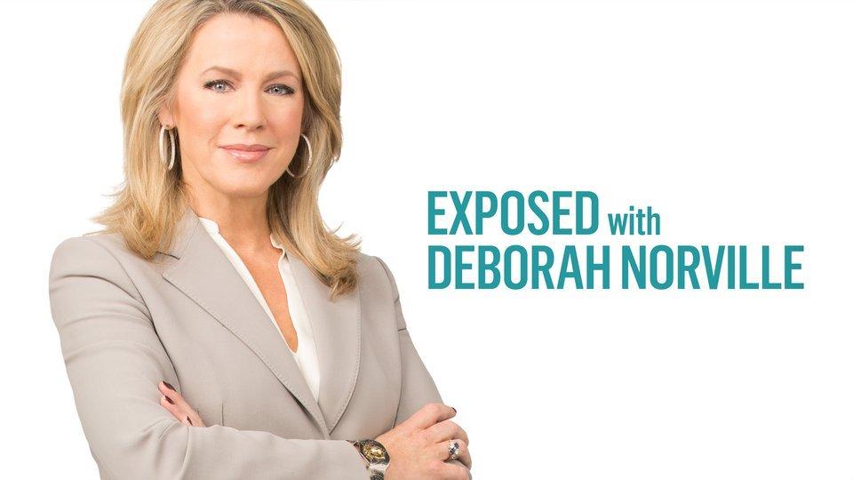 Exposed With Deborah Norville - Reelz