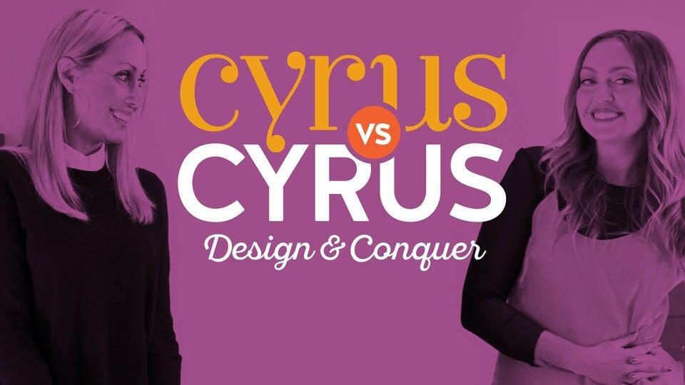 Cyrus vs. Cyrus: Design & Conquer (Bravo)