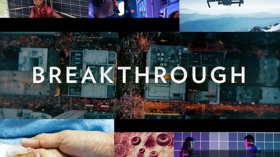 Breakthrough (Nat Geo)