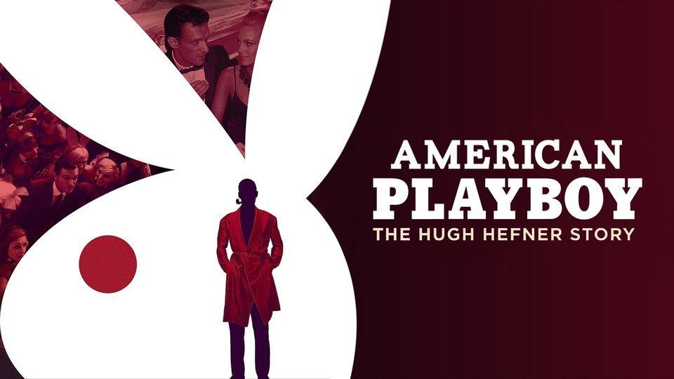 American Playboy: The Hugh Hefner Story (Amazon Prime Video)