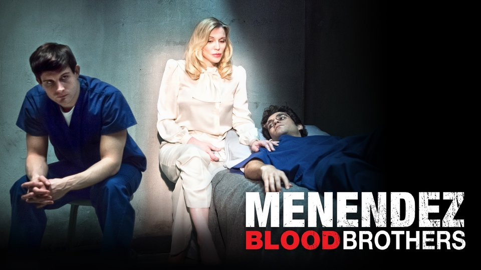 Menendez: Blood Brothers (Lifetime)