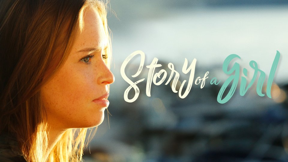 Story of a Girl - Lifetime