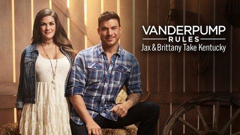 Vanderpump Rules Jax & Brittany Take Kentucky (Bravo)