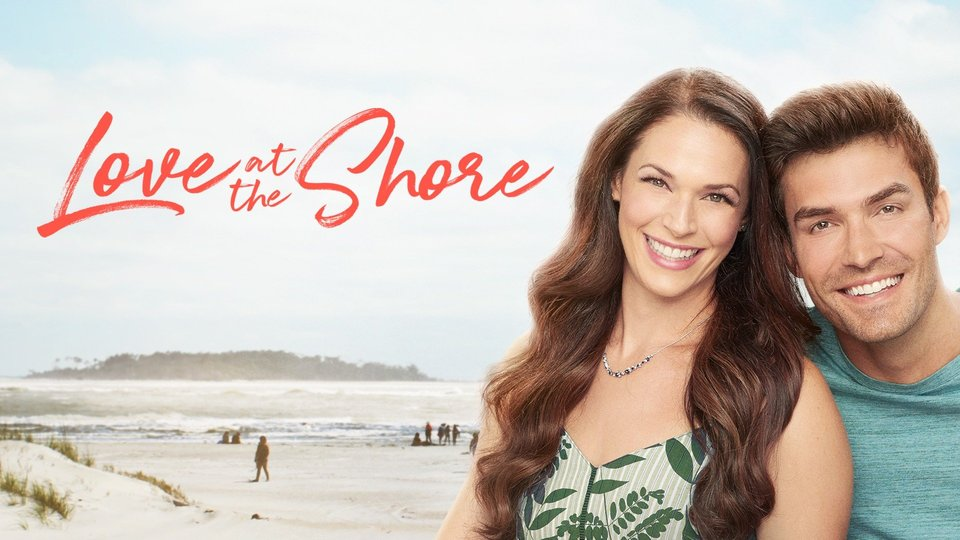 Love at the Shore - Hallmark Channel