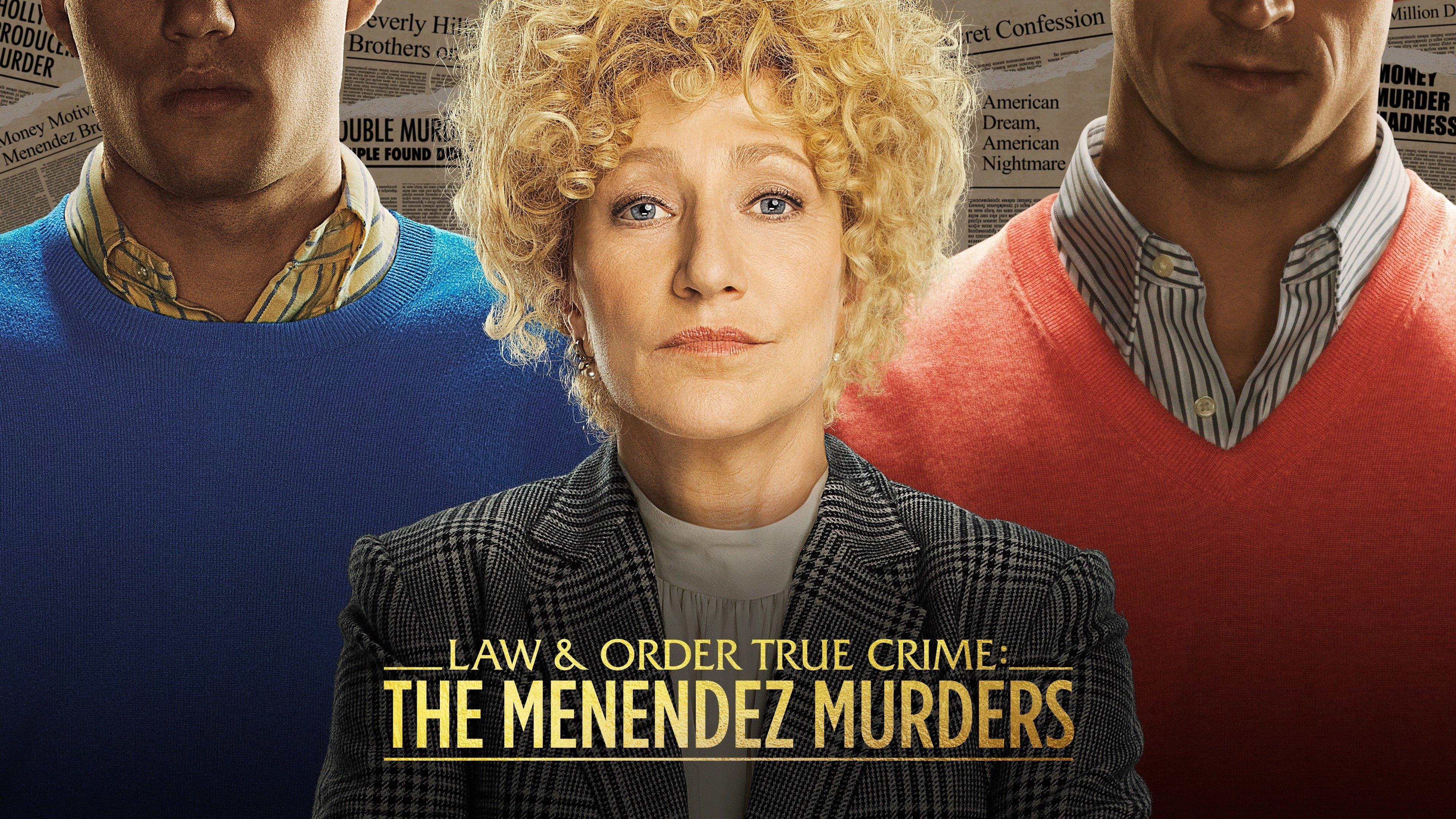 Law & Order True Crime: The Menendez Murders (NBC)