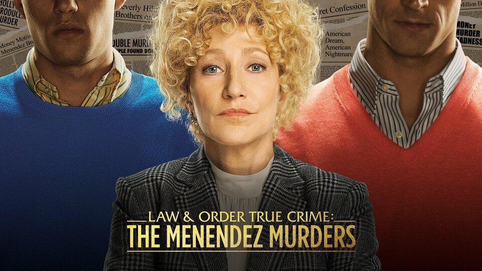 Law & Order True Crime: The Menendez Murders - NBC