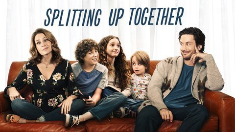 Splitting Up Together (ABC)