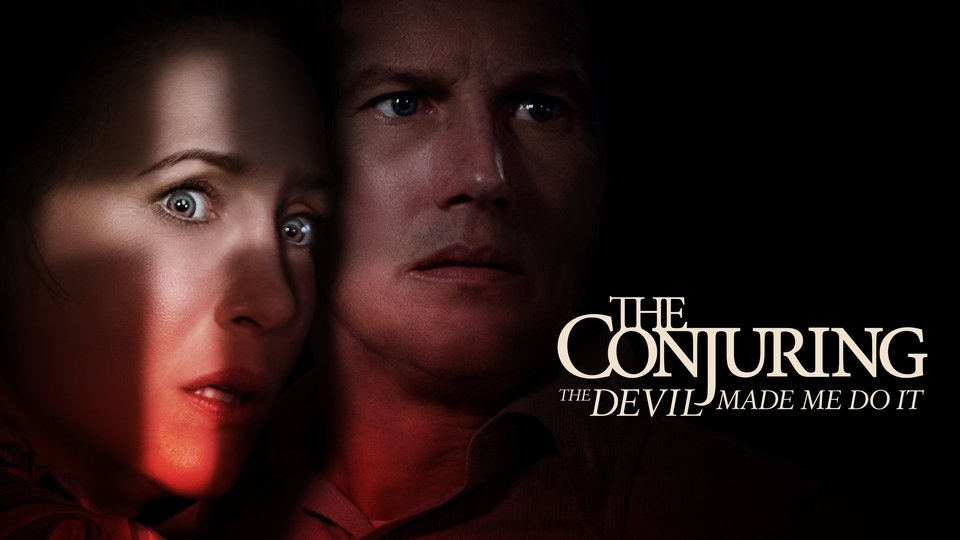 The Conjuring: The Devil Made Me Do It - HBO Max