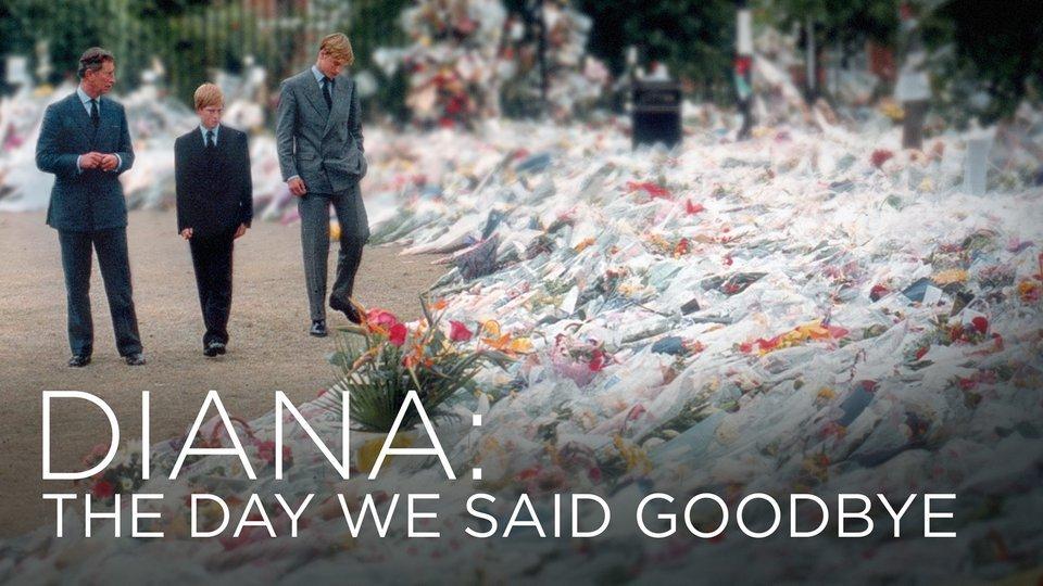 Diana: The Day We Said Goodbye - Smithsonian Channel