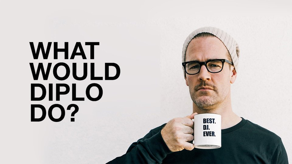 What Would Diplo Do? - Vice