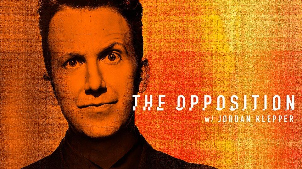 The Opposition w/ Jordan Klepper - Comedy Central