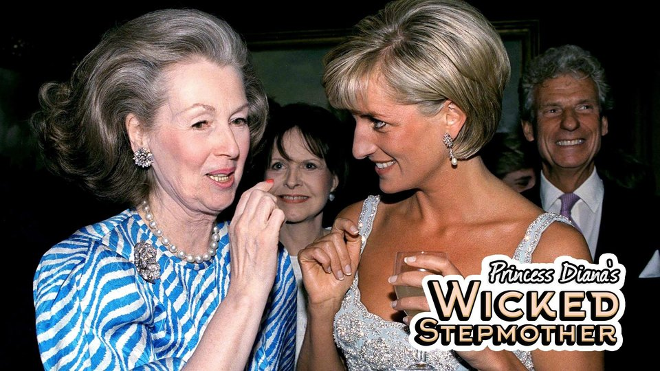 Princess Diana's 'Wicked' Stepmother - Smithsonian Channel