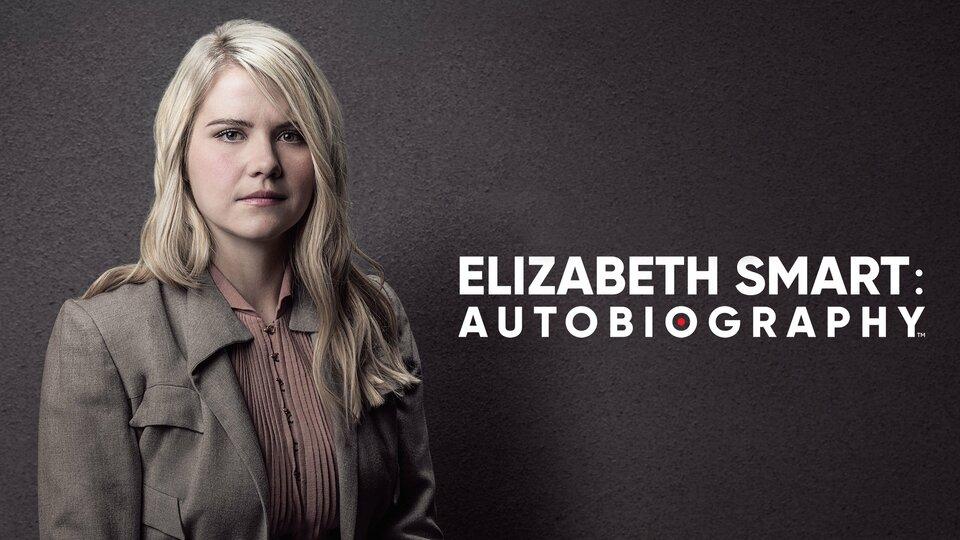 Elizabeth Smart: Autobiography (A&E)
