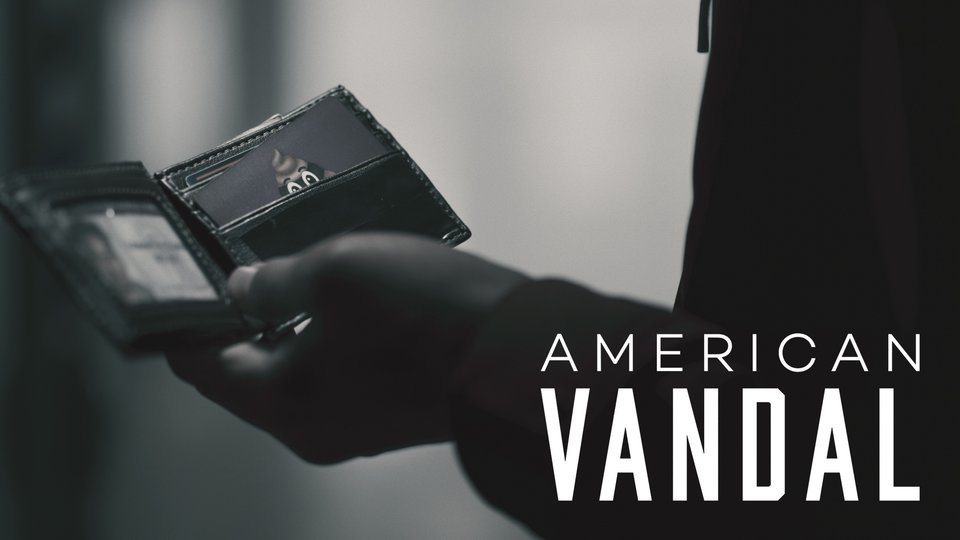 American Vandal - Netflix