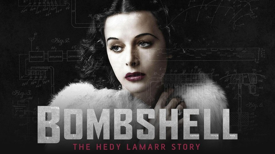 Bombshell: The Hedy Lamarr Story - PBS