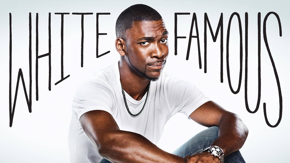 White Famous - Showtime