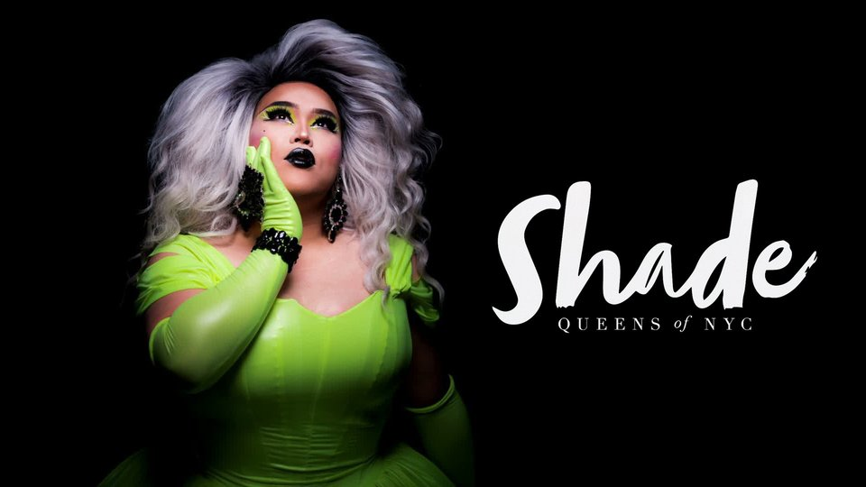 Shade: Queens of NYC (Fusion)