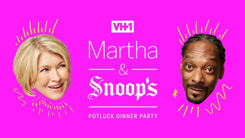Martha & Snoop's Potluck Dinner Party - VH1