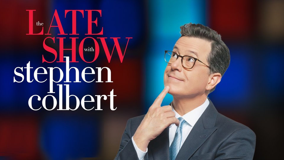 The Late Show With Stephen Colbert - CBS