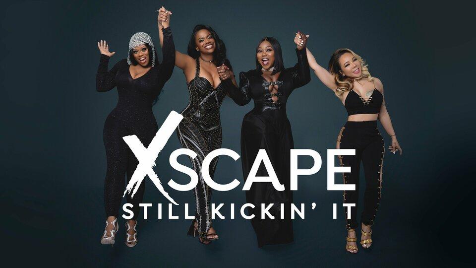 Xscape Still Kickin' It (Bravo)