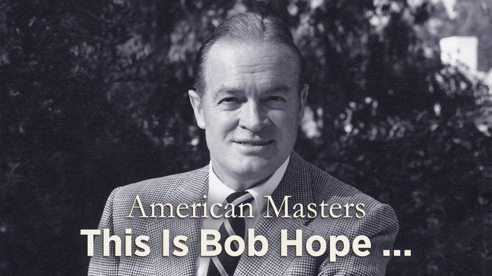This Is Bob Hope - PBS