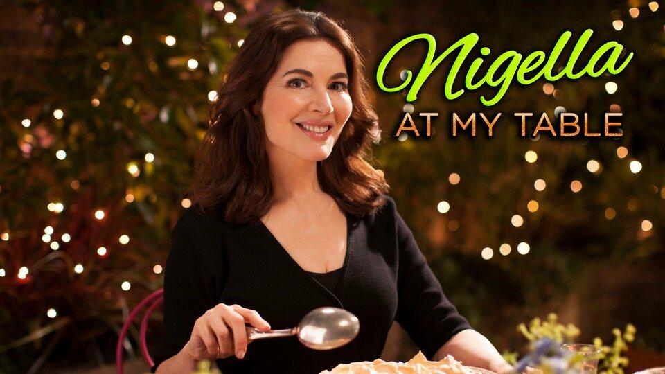 Nigella: At My Table -
