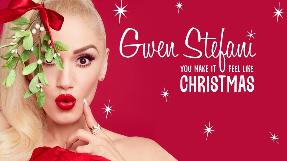 Gwen Stefani's You Make It Feel Like Christmas - NBC