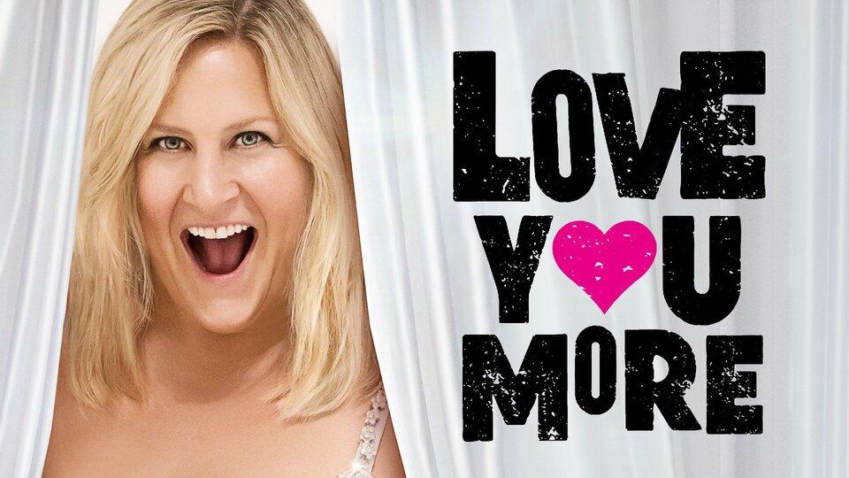 Love You More - Amazon Prime