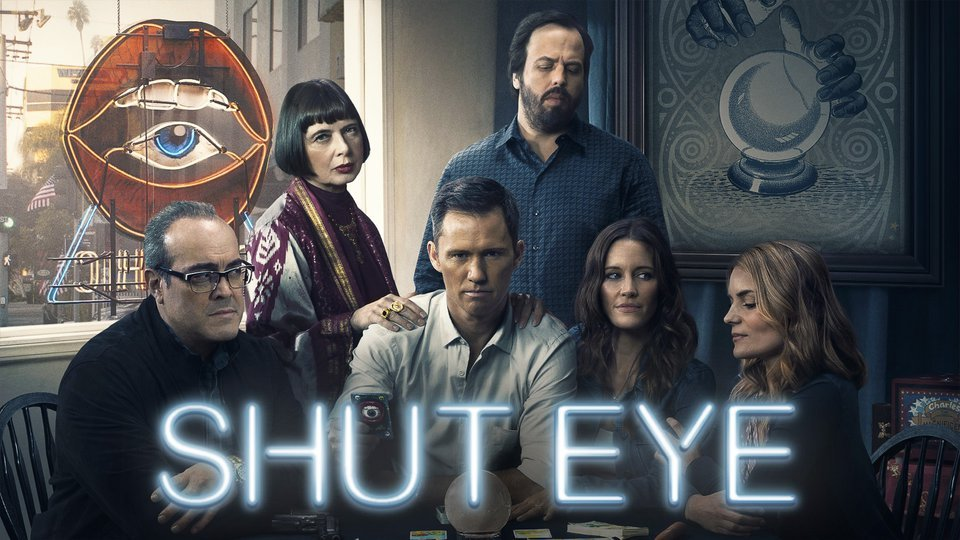 Shut Eye - Hulu