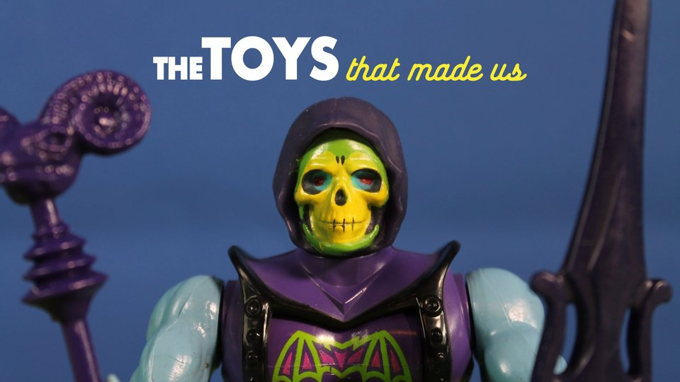 The Toys That Made Us - Netflix