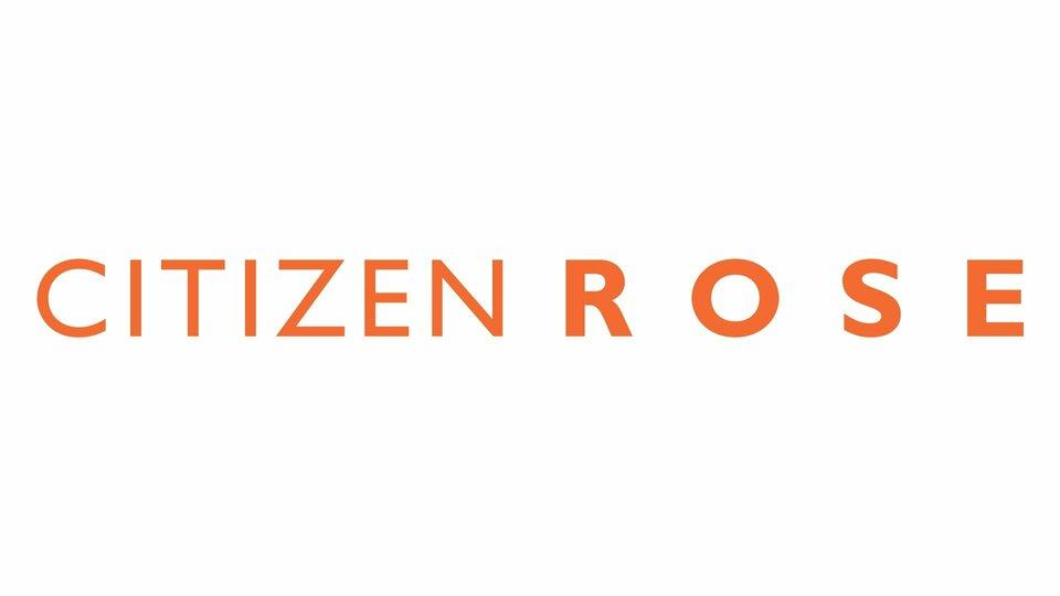 Citizen Rose - E!